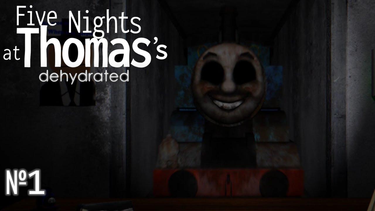 Томас вернулся спустя 6 ЛЕТ! Five Nights at Thomas's: Dehydrated №1
