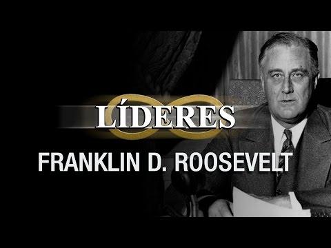 LIDERES: Franklin D. Roosevelt