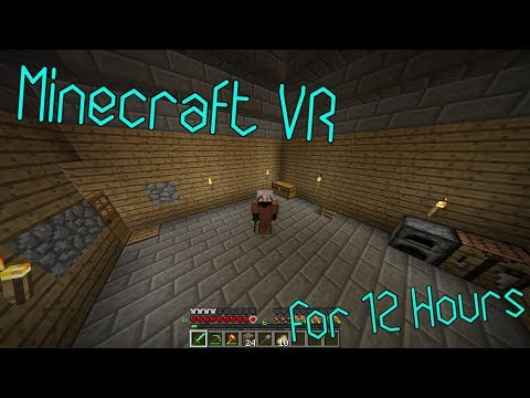 Living In Minecraft VR For 12 Hours