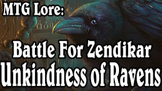 MTG Lore: Battle For Zendikar - Unkindness of Ravens