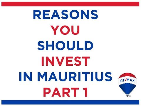 Reasons to Invest in Mauritius Part 1