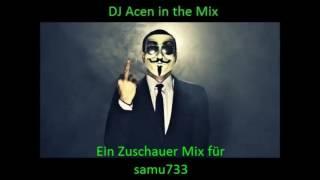 DJ Acen - Ein Zuschauer Mix für samu733 aus dem Badechat