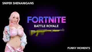 SNIPER SHENANIGANS  - Fortnite  (Funny Moments)