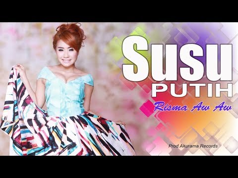 Risma Aw Aw - Susu Putih (Official Music Video)