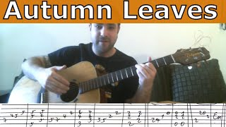 Tutorial: Autumn Leaves - Fingerstyle Guitar + Walking Bass - w/ TAB