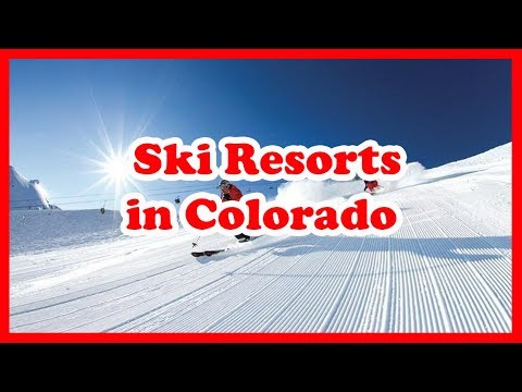 5 Top-Rated Ski Resorts in Colorado | US Ski Guide