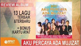 review-album-aku-percaya-ada-mujizat-awesome-worship-collection