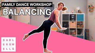 Family Dance Workshop for kids aged 2 – 6: Balancing