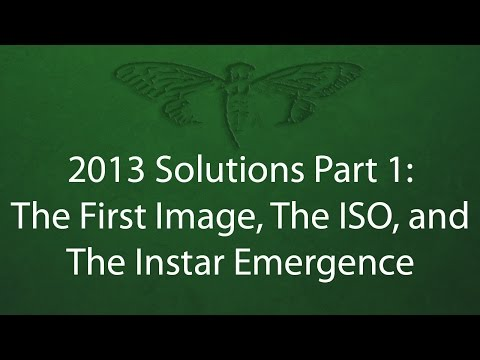 2013 Cicada 3301 Solutions Part 1: The First Image, The ISO, and The Instar Emergence