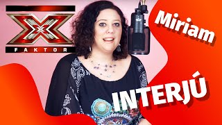Miriam interjú: az elmúlt időszakról mesélt