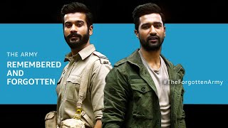 The Army - Remembered and Forgotten - Feat. Vicky Kaushal & Sunny Kaushal | The Forgotten Army
