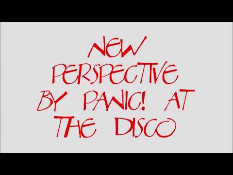 New Perspective by Panic! At The Disco Lyrics