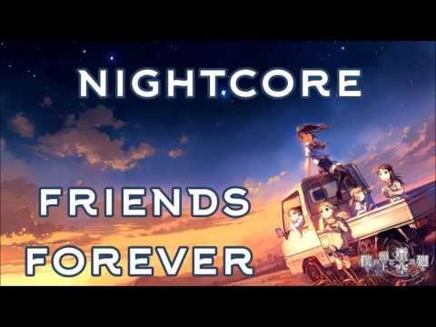Nightcore - Friends Forever (Graduation Song) [Vitamin C]