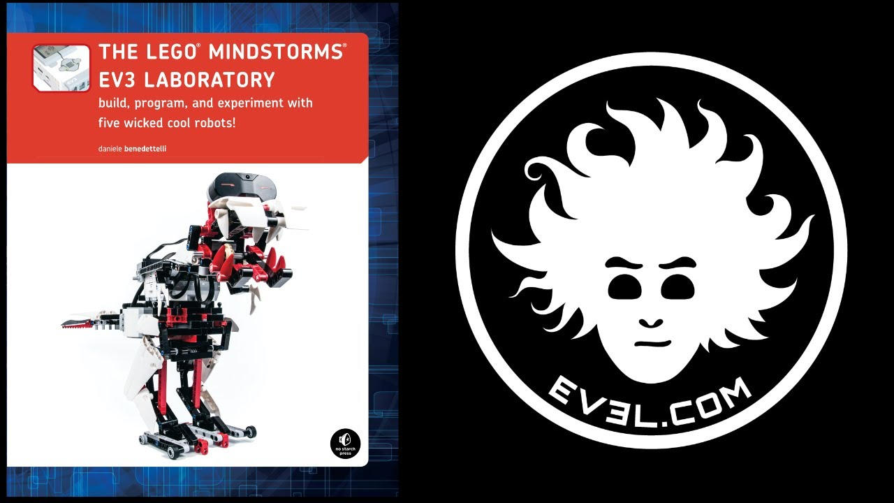 The LEGO MINDSTORMS EV3 Laboratory | No Starch Press