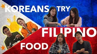 Do Koreans Like Filipino Food? | Kool Oppas & Unnies