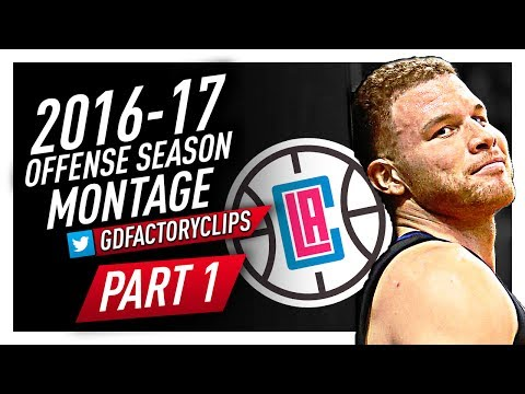 Blake Griffin BEAST Offense Highlights Montage 2016/2017 (Part 1) - Staying with LA Clippers!
