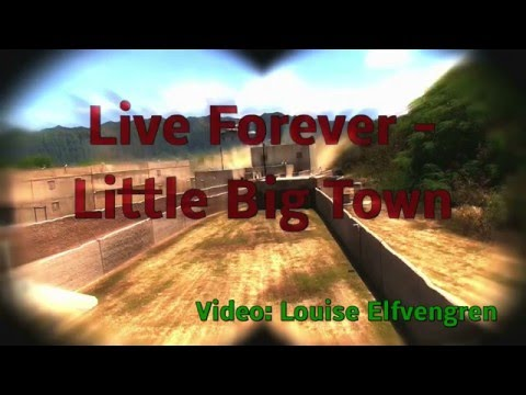 Live Forever - Little Big Town
