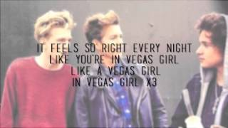 The Vamps - Vegas Girl (With Lyrics)