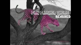 Pink Panther (or Leopard) Theme [DUBSTEP VERSION]