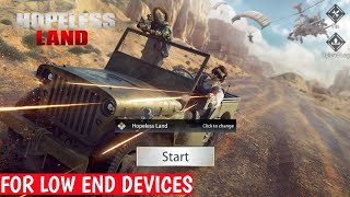 Play Hopeless Land 🔥 Best Battle Royale Game For Low End Devices