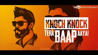 Tera Baap Aaya WhatsApp Status |Commando 3 |Knoch Knock Tera Baap Aaya Ringtone |Tiktok |Attitude 😎