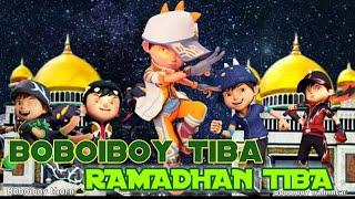 parodi boboiboy tiba ramadhan tiba   boboiboy galaxy tiba