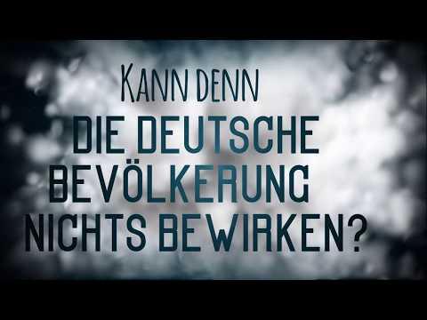 Kann denn die deutsche Bevölkerung nichts bewirken?