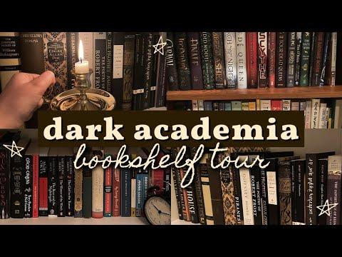 Dark Academia Bookshelf Tour || my dark academia aesthetic book collection