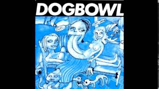 Dogbowl - Tit! (An Opera) [Full Album]
