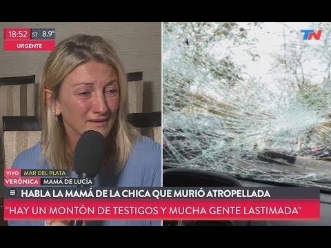 Habló la mamá de Lucía, la chica atropellada en mar del plata