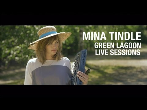 Mina Tindle - Green Lagoon Live Sessions
