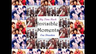 Big Time Rush And One Direction - Invisible Moments + Download Link