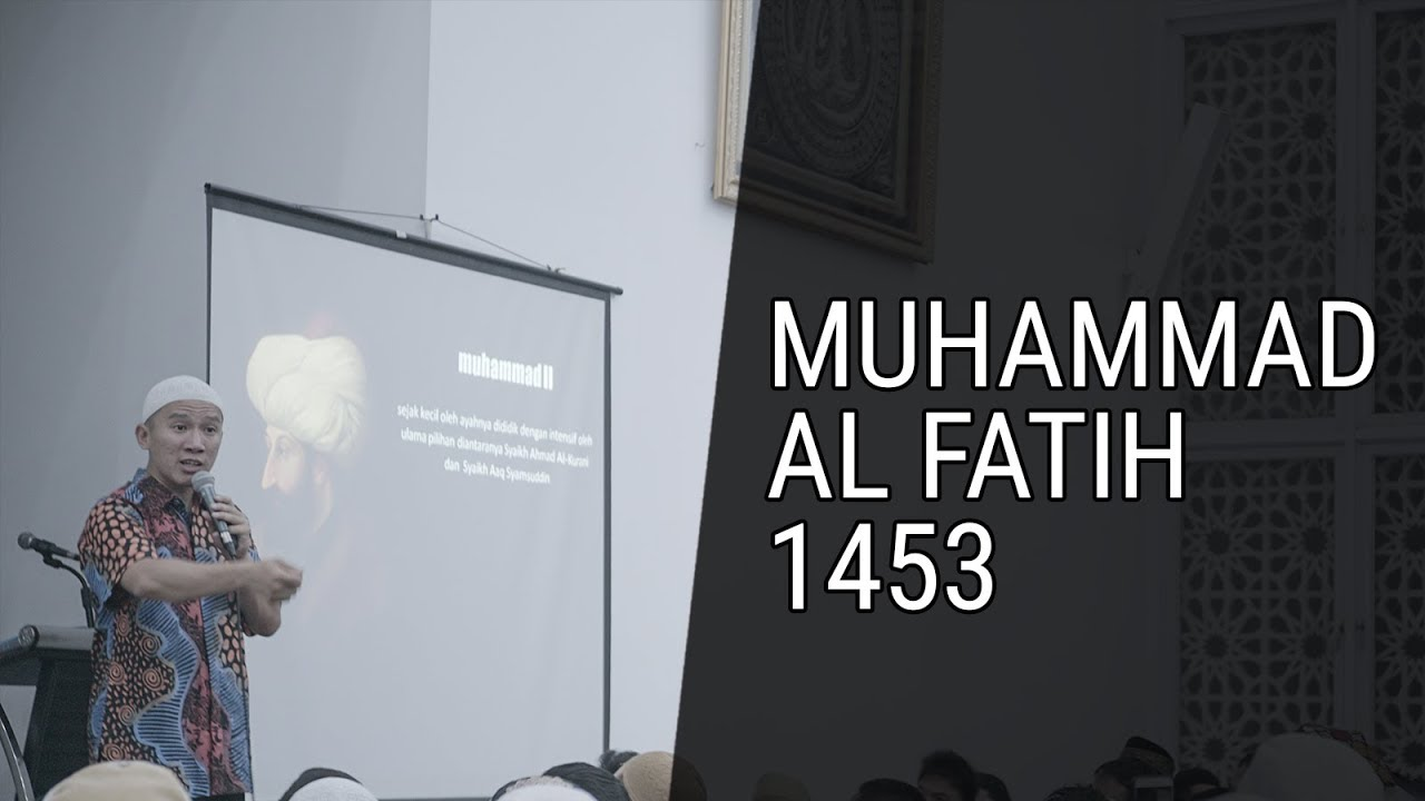 Muhammad Al Fatih 1453 - YouTube