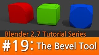 Blender 2.7 Tutorial #19 : The Bevel Tool