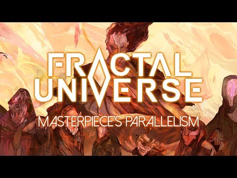 "Fractal Universe ""Masterpiece's Parallelism"" (OFFICIAL) Mp3"