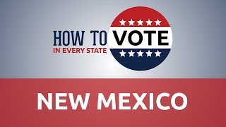 How to Vote in New Mexico in 2018