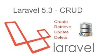 laravel 5 3 CRUD - Insert Edit Update and Delete