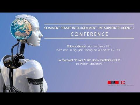 Comment penser intelligemment une superintelligence ? Mr Phi | Conférence EPFL IC