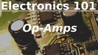Electronics 101: Op-Amps