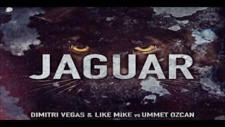 Dimitri Vegas & Like Mike vs. Ummet Ozcan - Jaguar (Original Mix)