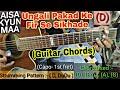 Aisa q Maa | Ungali pakad ke fir se sikha de | Guitar chords | Lyrics | Guitar lesson | Neerja