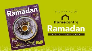 Home Centre Ramadan Catalogue 2015 - Behind the Scenes