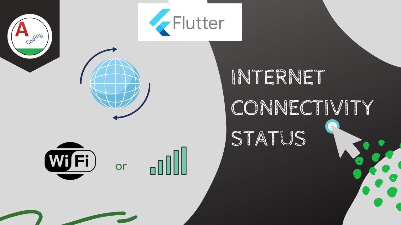 Flutter Internet Connectivity | Check Internet connection