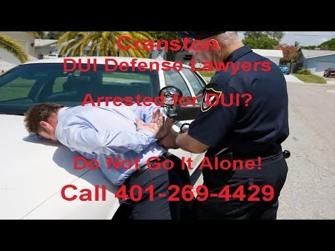 Cranston DUI Lawyer | 401-269-4429 | Cranston DUI Attorney