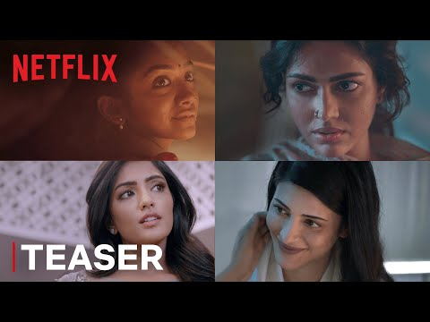 Pitta Kathalu | Official Teaser | Shruti Haasan, Eesha Rebba, Amala Paul, Saanve Megghana
