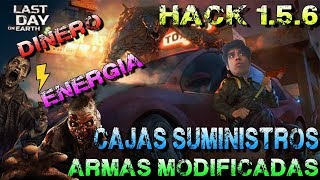 LAST DAY ON EARTH 1.6.2 HACK DINERO,CAJAS, ARMAS MODIFICADAS, SUMINISTROS, ENERGIA, POTENCIADORES