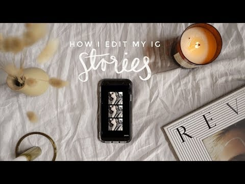 How I Edit My Instagram Stories | Gemary