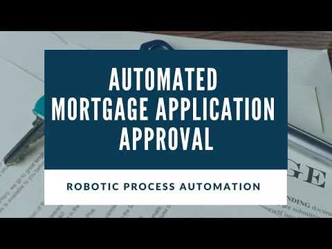 Automated mortgage application approval process using RPA