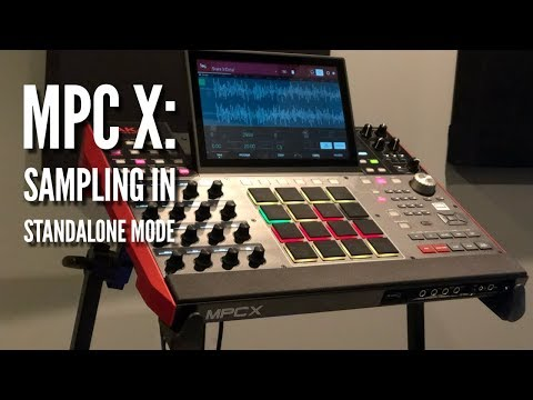 MPC X Sampling In Standalone Mode 💥The Easy Way💥