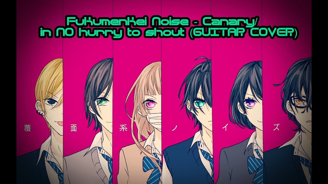 fukumenkei-noise-canary-in-no-hurry-to-shout-full-guitar-cover-comic-boss